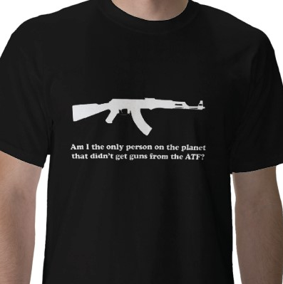 Am I the only person on the planet that didn't get guns from the ATF?